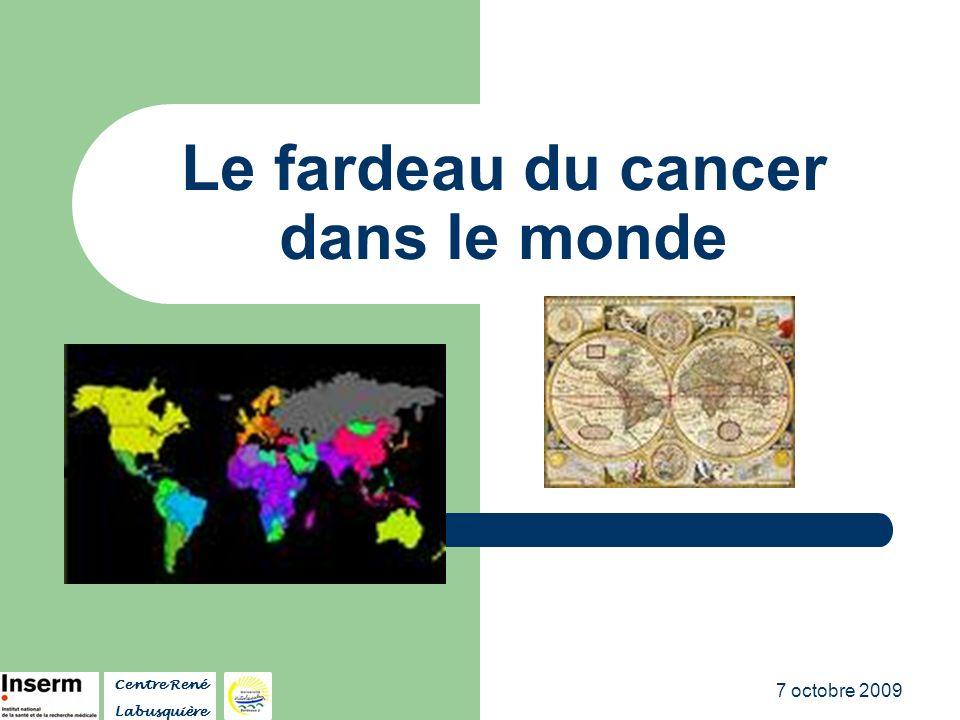 Le fardeau du cancer dans le monde