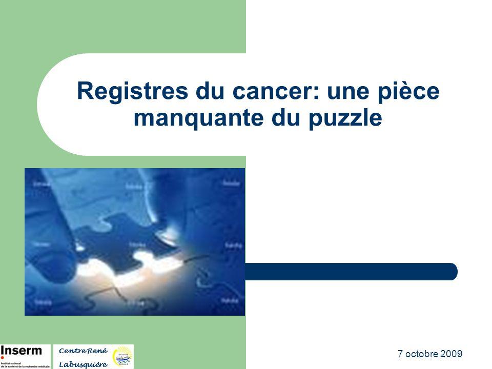 Registres du cancer: une pièce manquante du puzzle