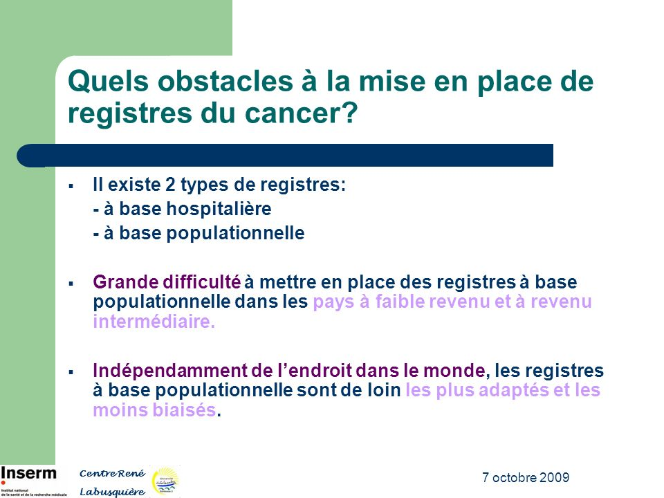 Quels obstacles à la mise en place de registres du cancer