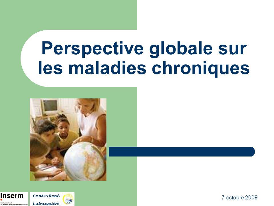 Perspective globale sur les maladies chroniques