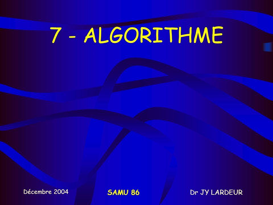 7 - ALGORITHME