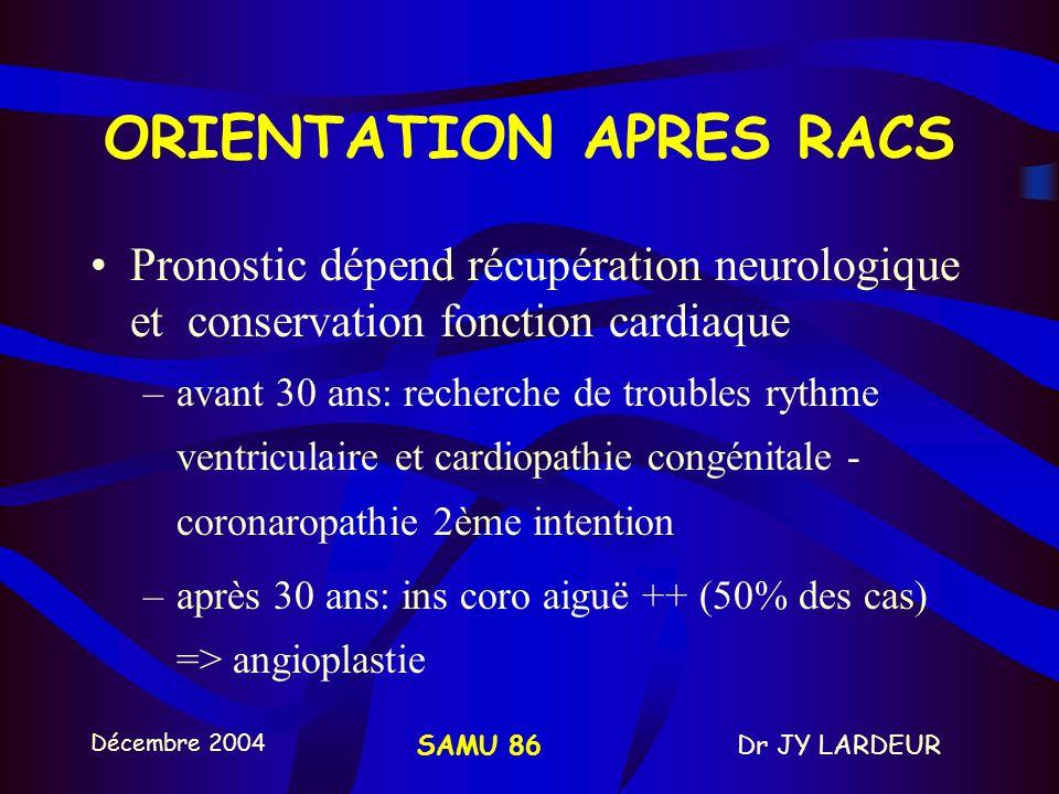 ORIENTATION APRES RACS