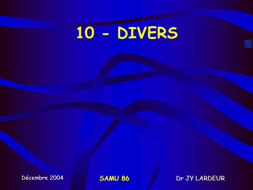 10 - DIVERS