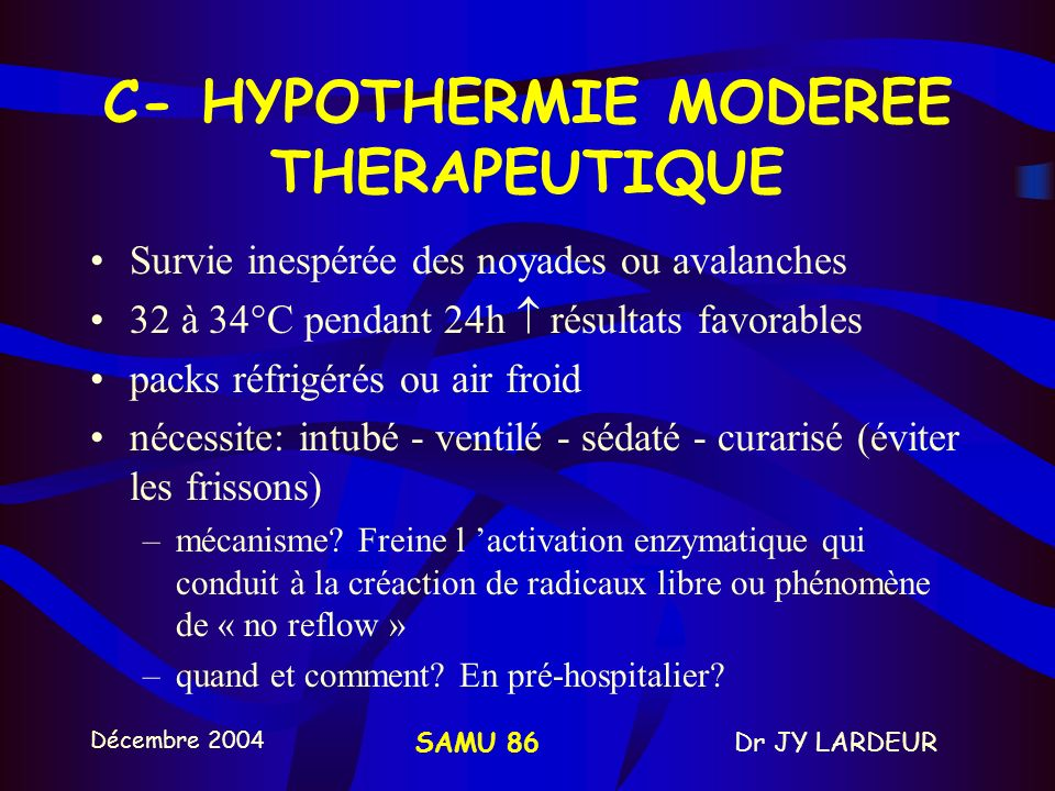 C- HYPOTHERMIE MODEREE THERAPEUTIQUE