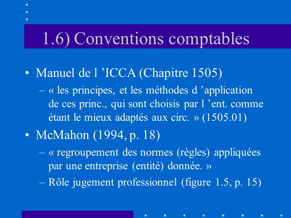 1.6) Conventions comptables