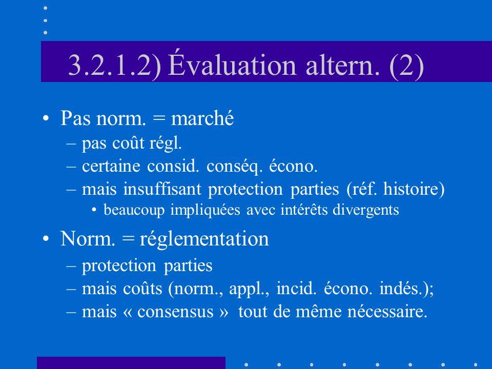 3.2.1.2) Évaluation altern. (2) Pas norm. = marché