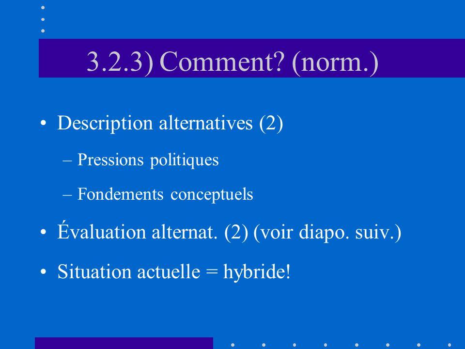 3.2.3) Comment (norm.) Description alternatives (2)
