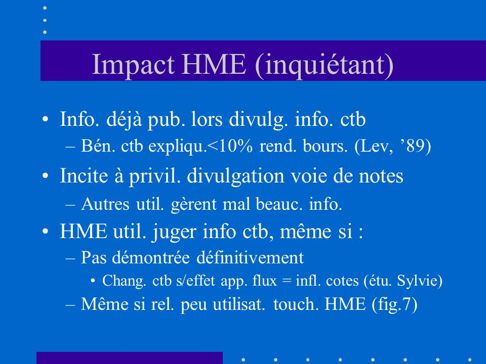 Impact HME (inquiétant)