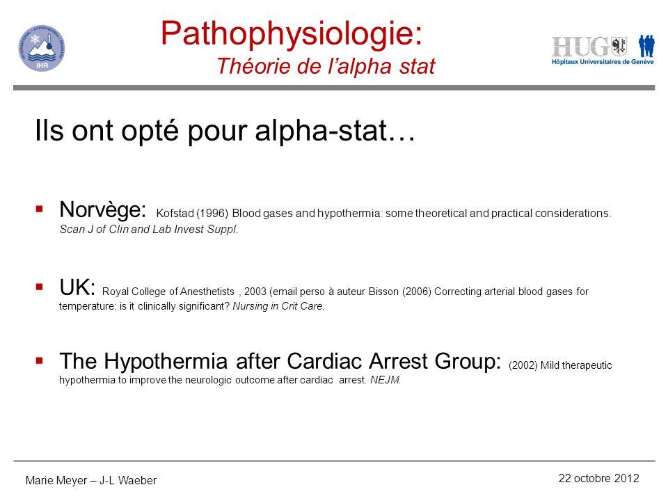 Pathophysiologie: Ils ont opté pour alpha-stat…