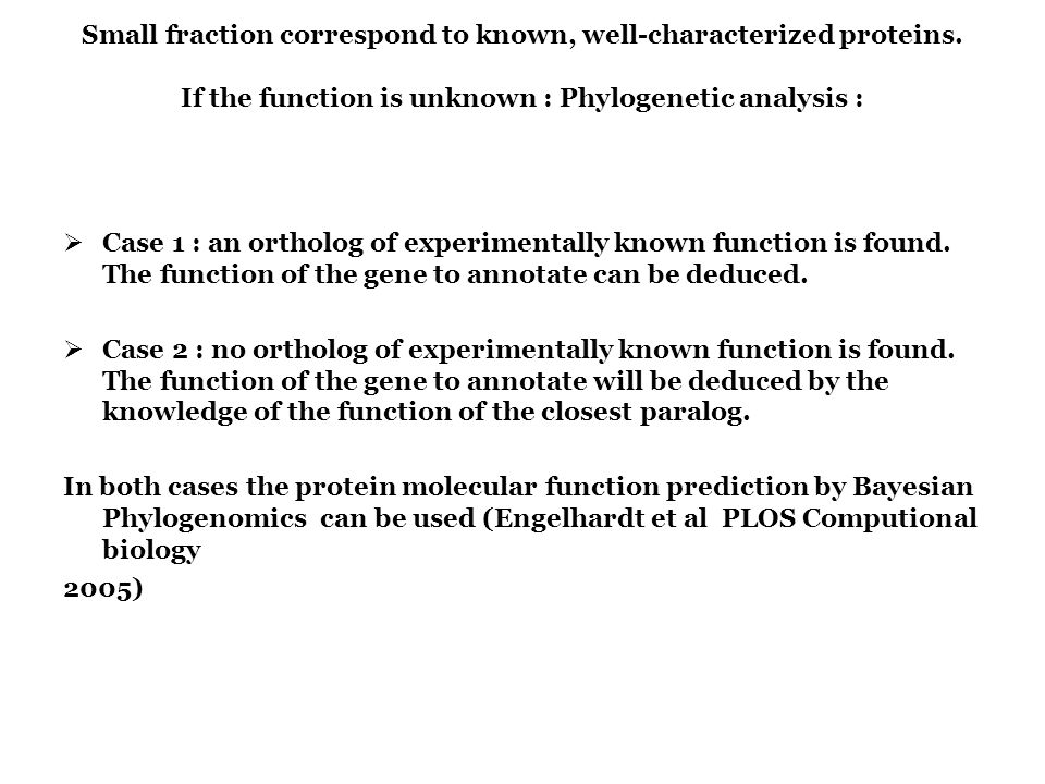 Small fraction correspond to known, well-characterized proteins