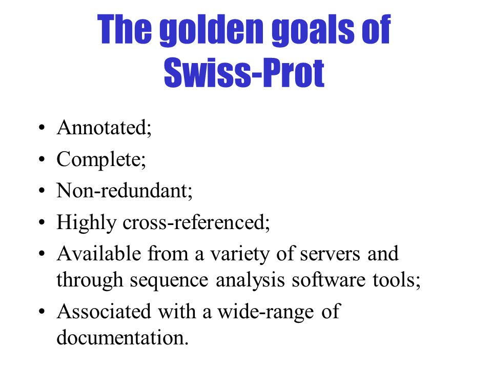 The golden goals of Swiss-Prot