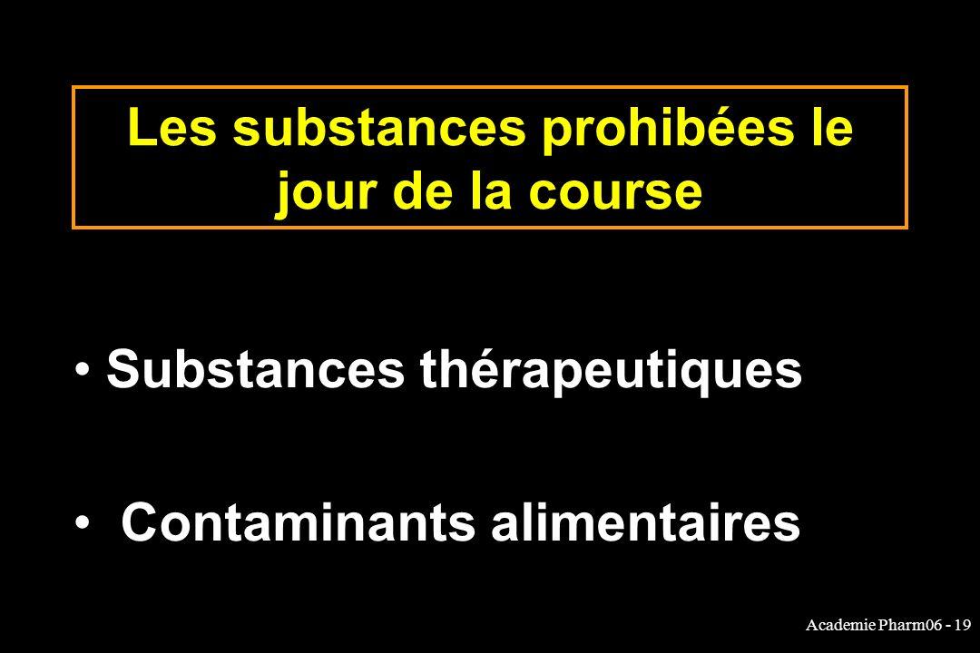 Les substances prohibées le jour de la course