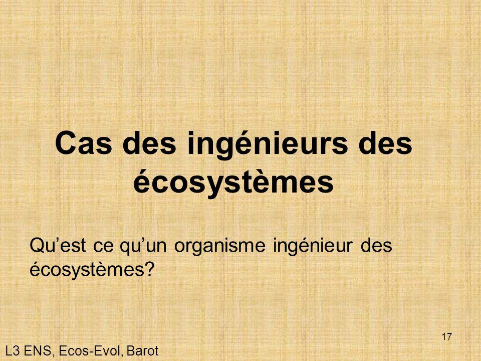Cas des ingénieurs des écosystèmes