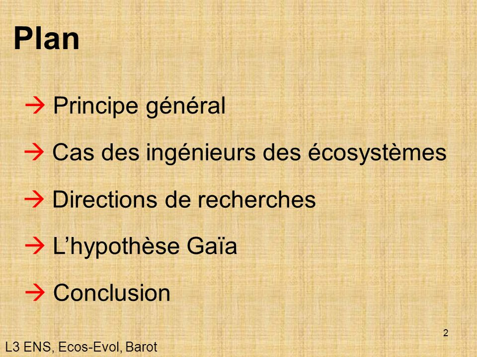 Plan  Principe général  Cas des ingénieurs des écosystèmes