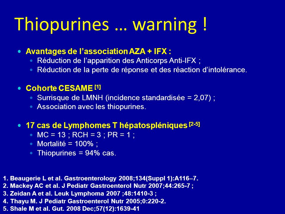 Thiopurines … warning ! Avantages de l'association AZA + IFX :