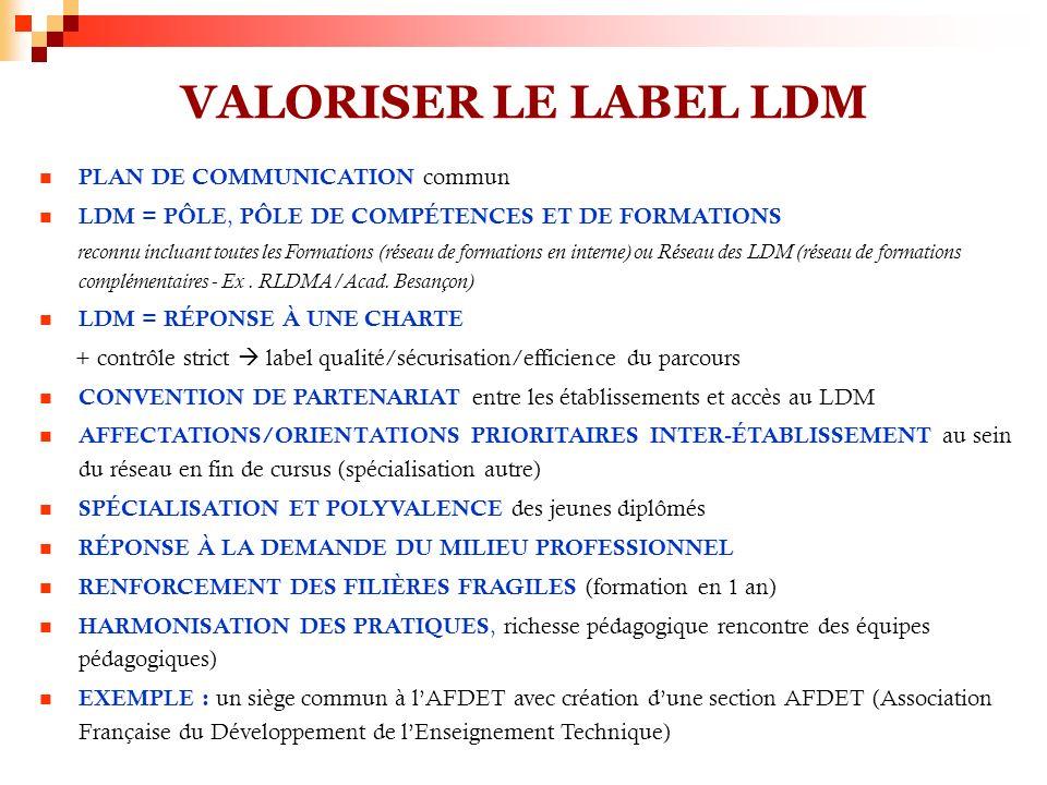 VALORISER LE LABEL LDM PLAN DE COMMUNICATION commun