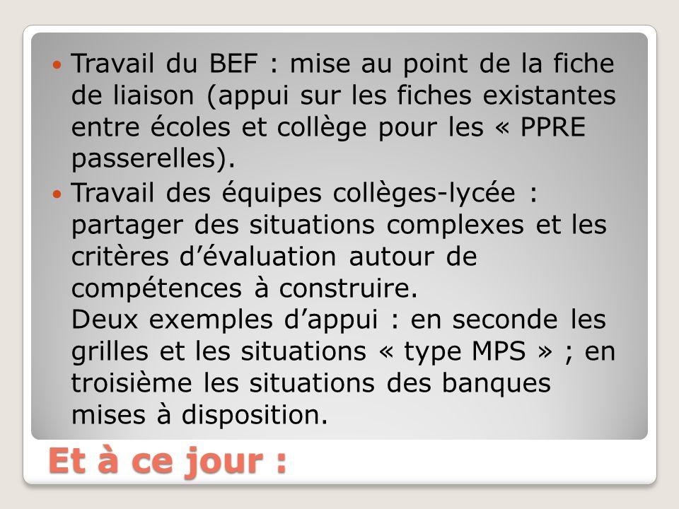 Travail du BEF : mise au point de la fiche de liaison (appui sur les fiches existantes entre écoles et collège pour les « PPRE passerelles).
