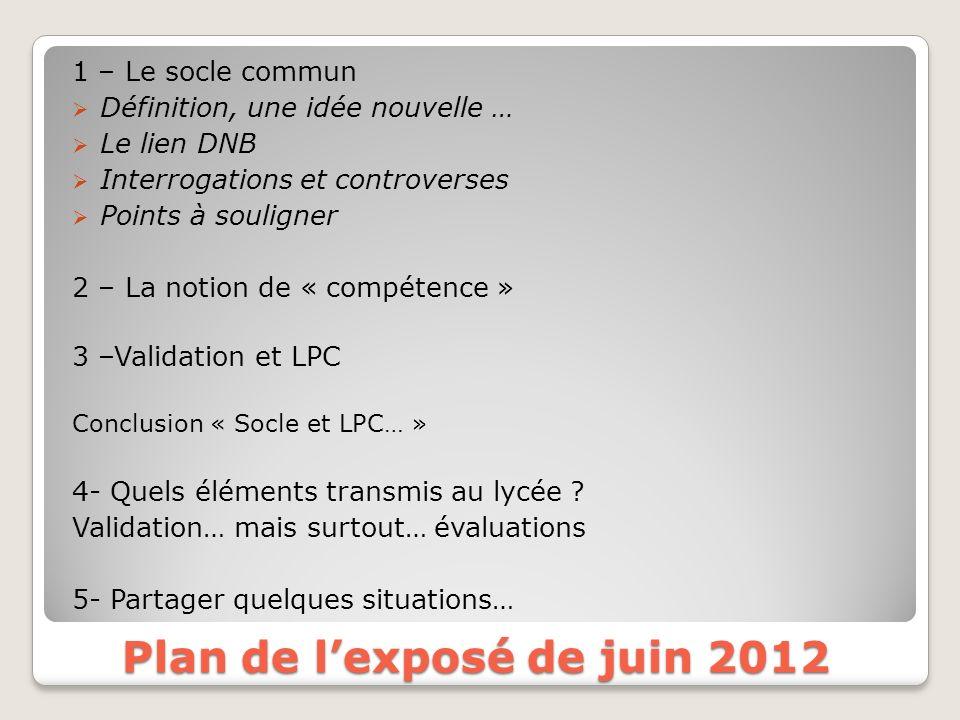 Plan de l'exposé de juin 2012