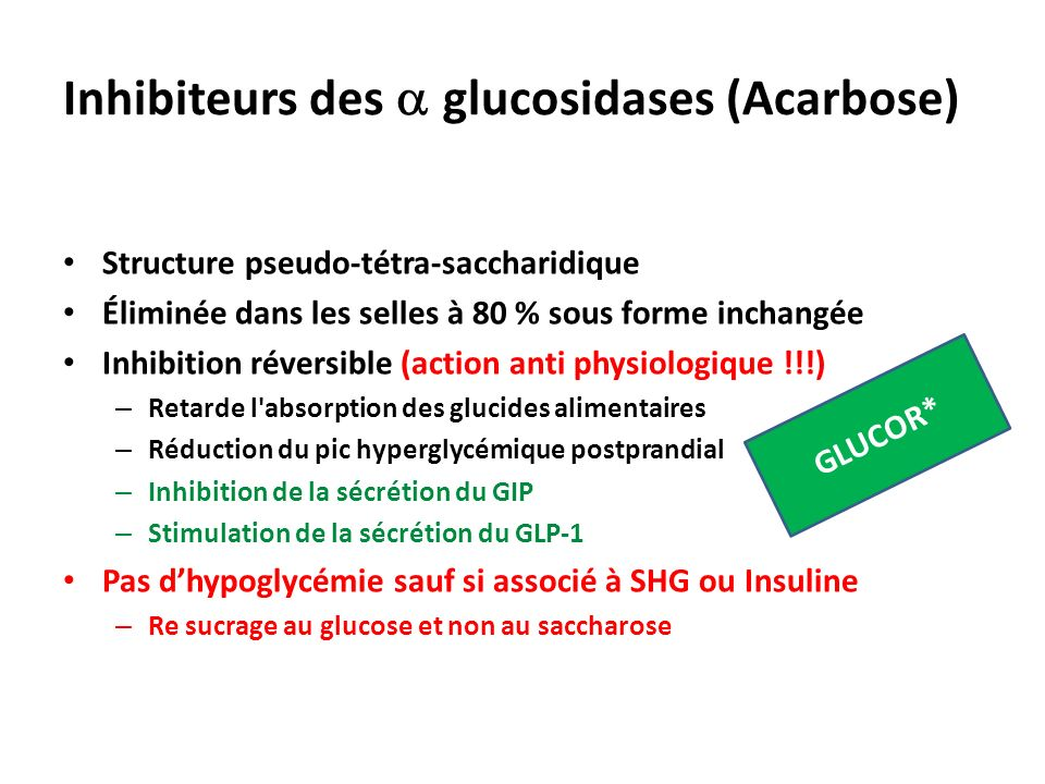 Inhibiteurs des a glucosidases (Acarbose)