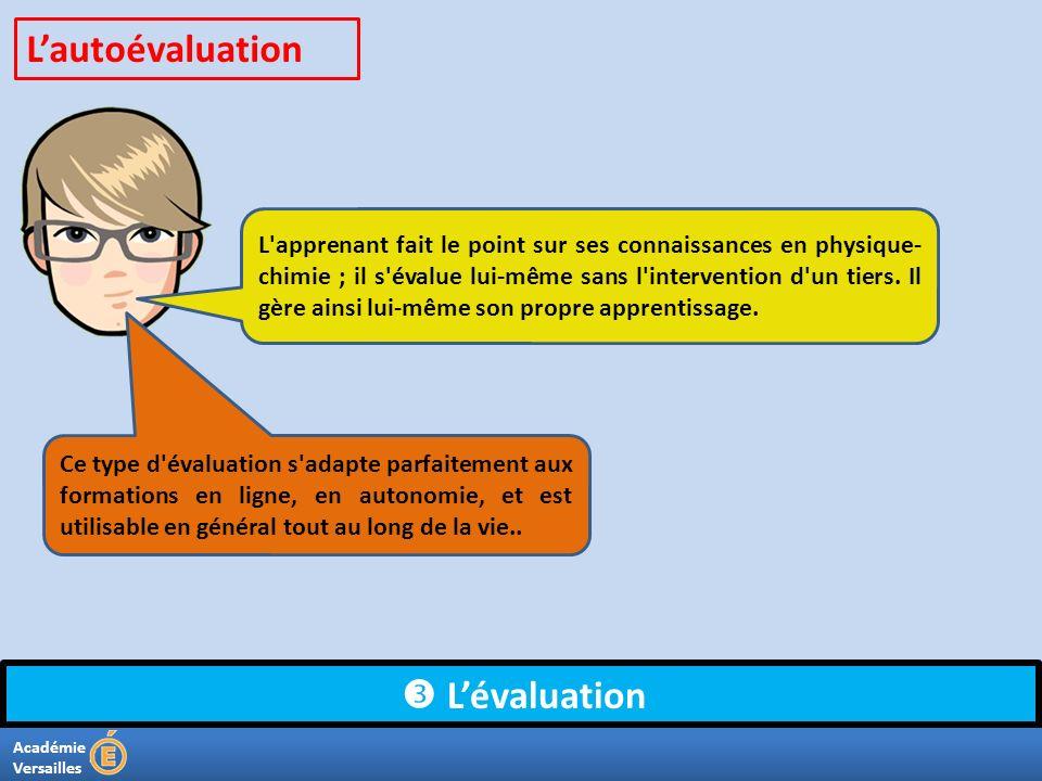 L'autoévaluation  L'évaluation