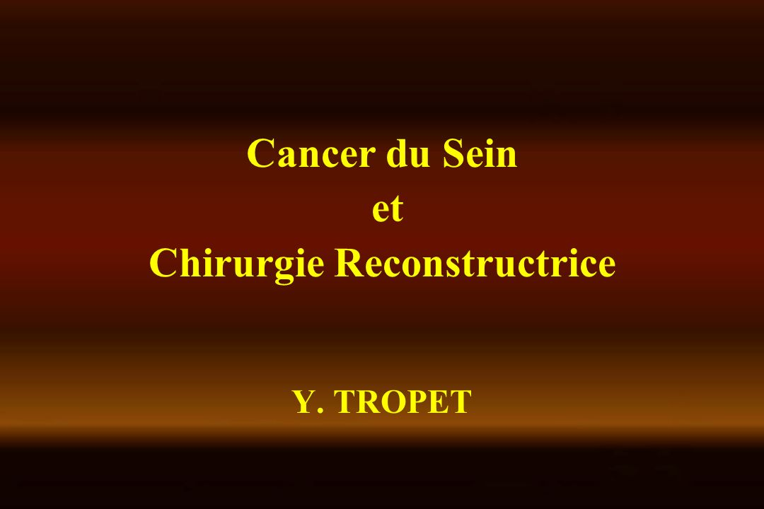 Chirurgie Reconstructrice