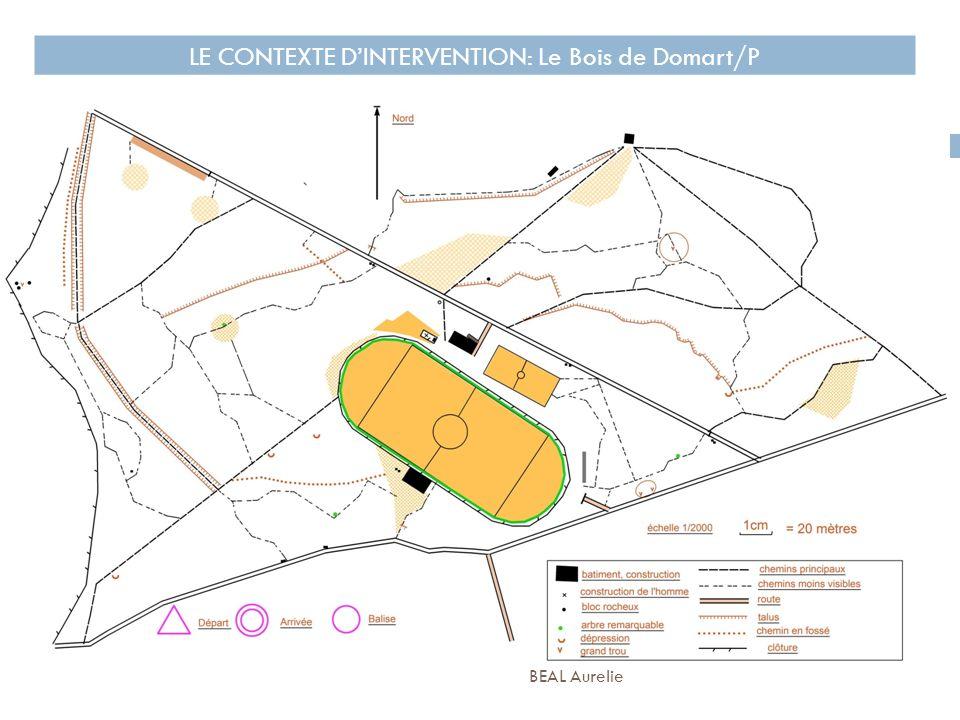 LE CONTEXTE D'INTERVENTION: Le Bois de Domart/P