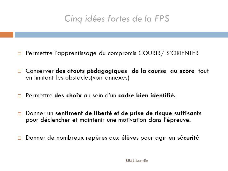Cinq idées fortes de la FPS
