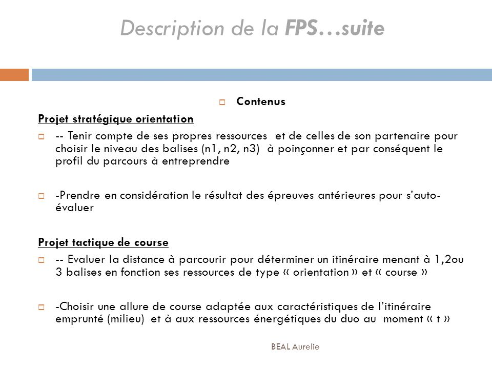 Description de la FPS…suite