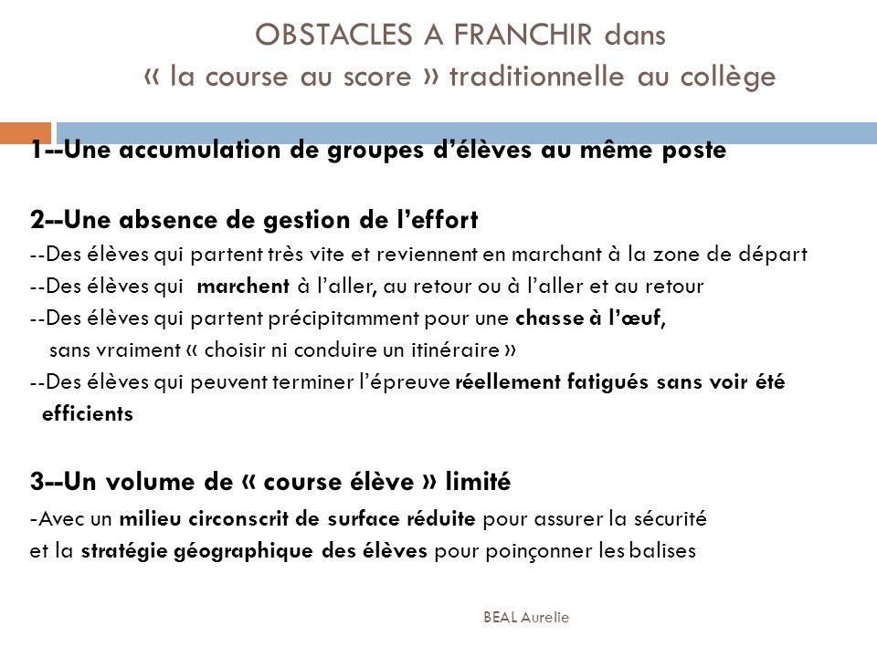 OBSTACLES A FRANCHIR dans « la course au score » traditionnelle au collège