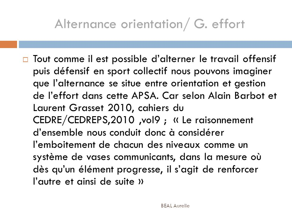 Alternance orientation/ G. effort