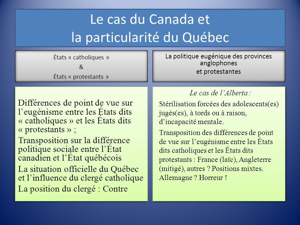 Le cas du Canada et la particularité du Québec
