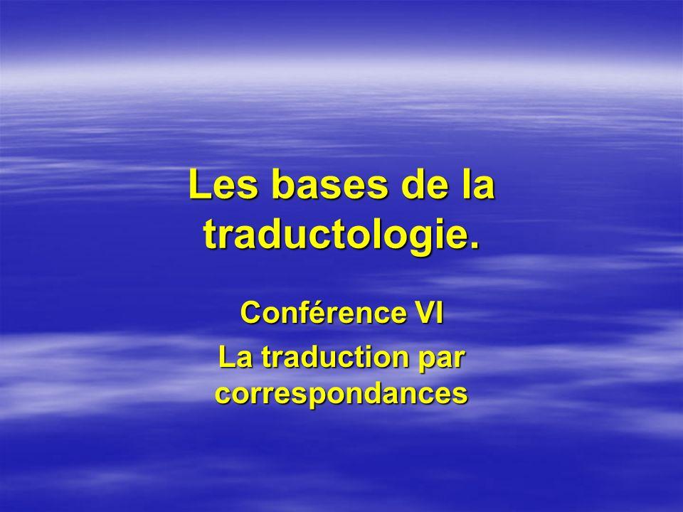 Les bases de la traductologie.