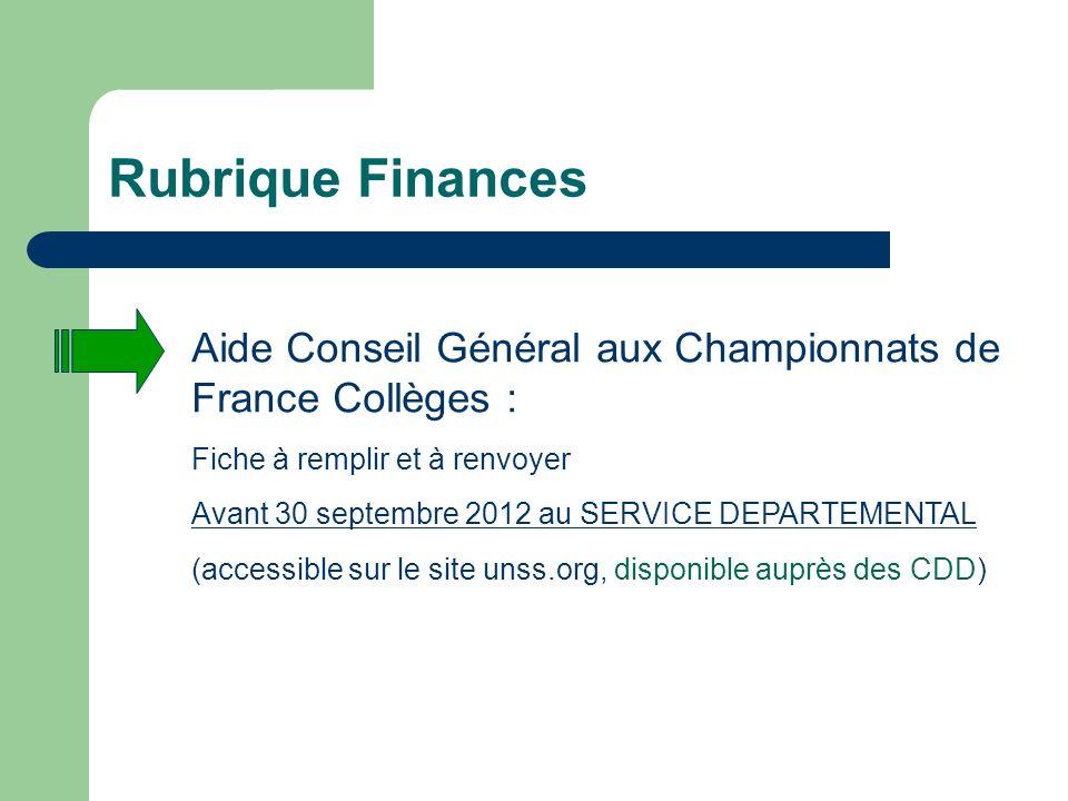 Rubrique Finances Aide Conseil Général aux Championnats de France Collèges : Fiche à remplir et à renvoyer.