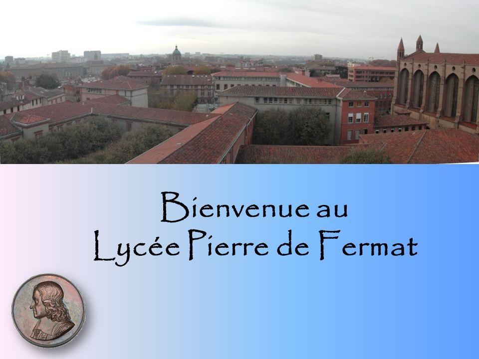 Bienvenue au Lycée Pierre de Fermat
