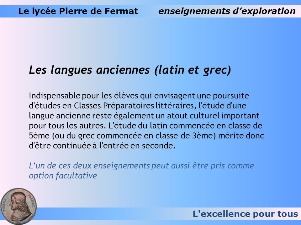 Les langues anciennes (latin et grec)
