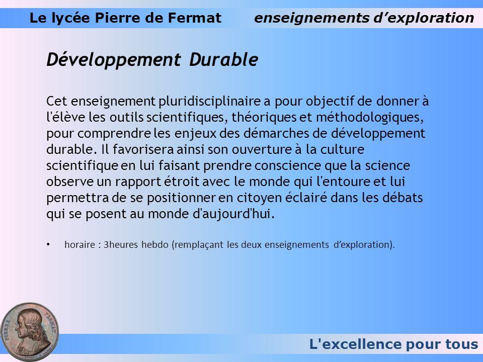 Le lycée Pierre de Fermat enseignements d'exploration