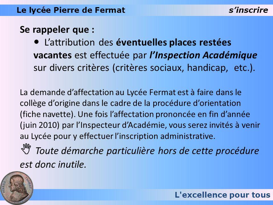 Le lycée Pierre de Fermat s'inscrire
