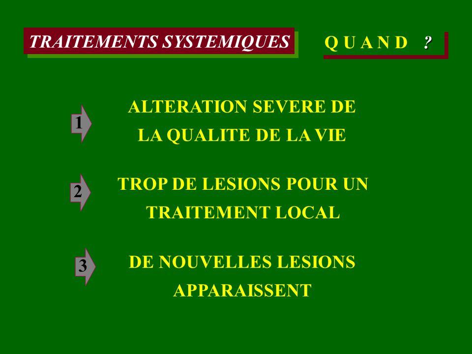 TRAITEMENTS SYSTEMIQUES Q U A N D