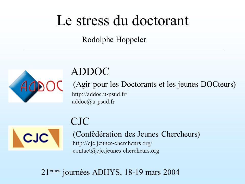 Le stress du doctorant ADDOC CJC