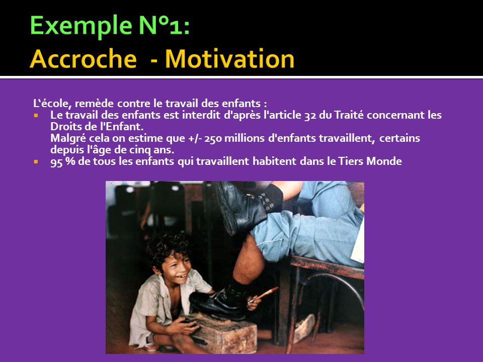 Exemple N°1: Accroche - Motivation
