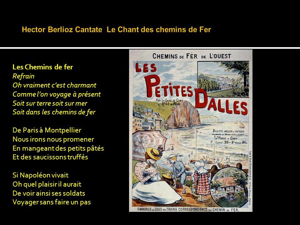 Hector Berlioz Cantate Le Chant des chemins de Fer