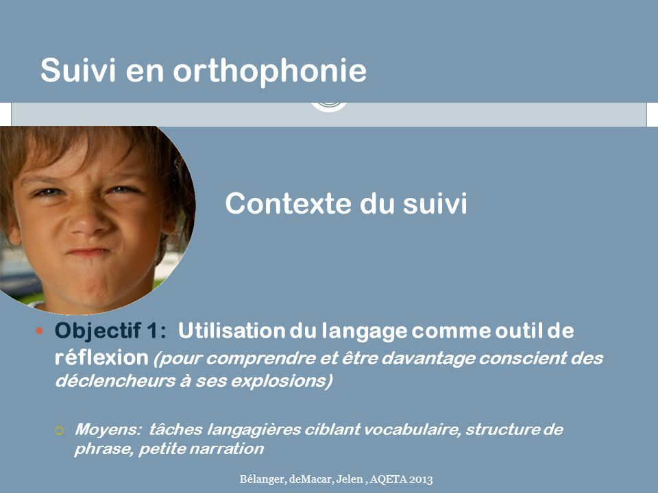 Suivi en orthophonie Contexte du suivi