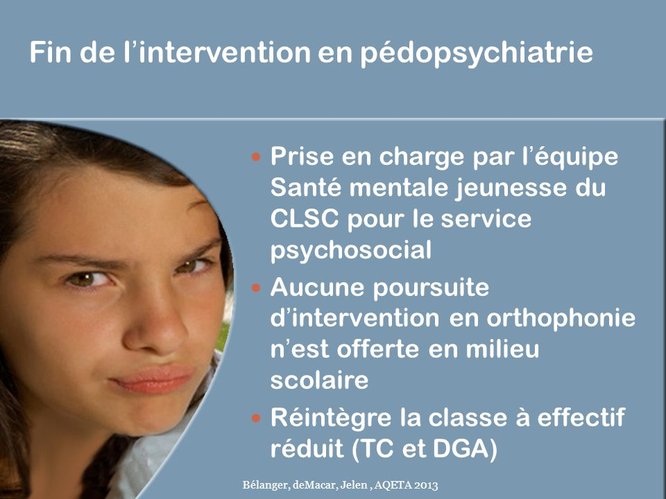 Fin de l'intervention en pédopsychiatrie