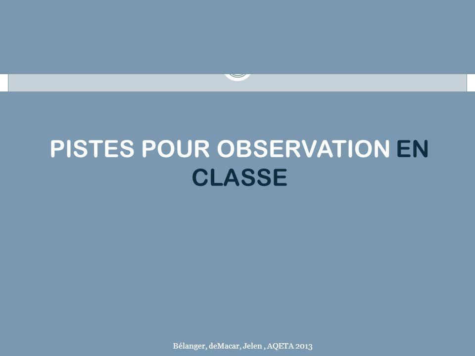 PISTES POUR OBSERVATION EN CLASSE