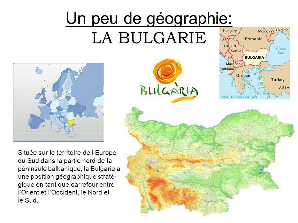 Un peu de géographie: LA BULGARIE
