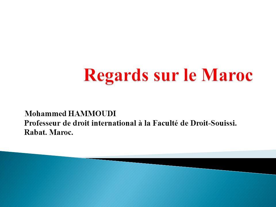 Regards sur le Maroc Mohammed HAMMOUDI