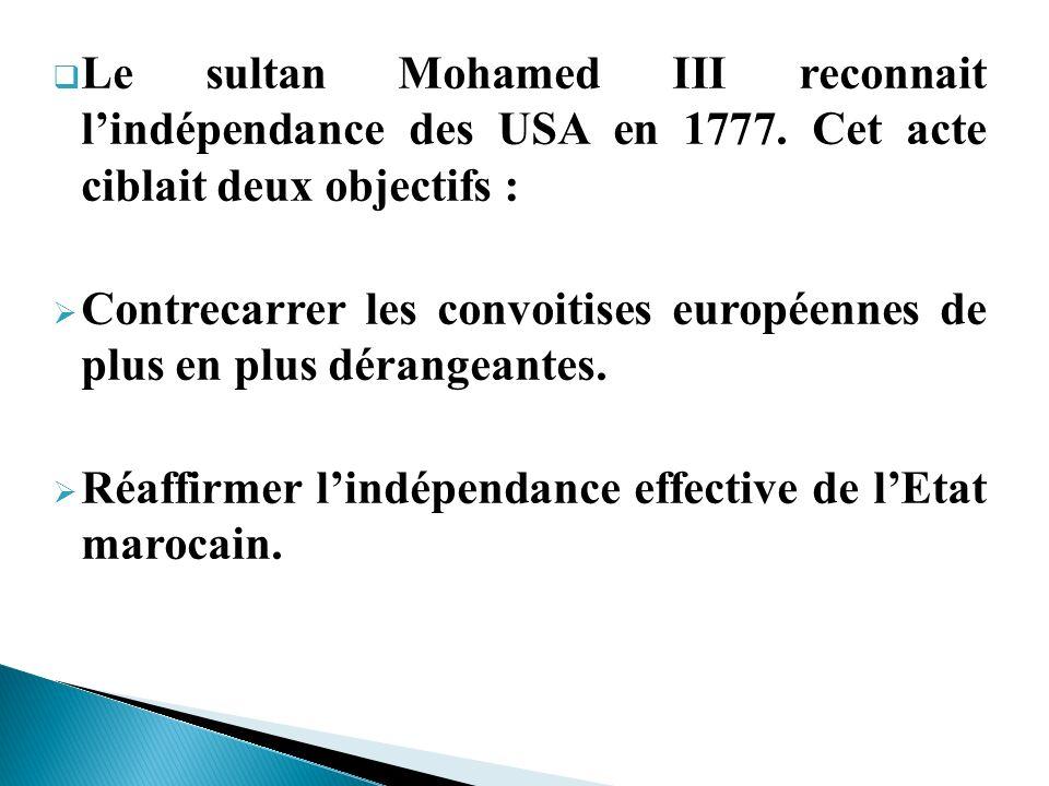 Le sultan Mohamed III reconnait l'indépendance des USA en 1777
