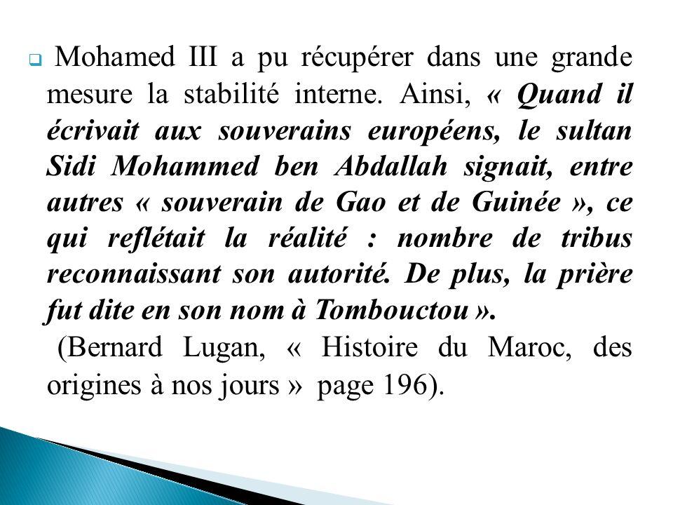 Mohamed III a pu récupérer dans une grande mesure la stabilité interne