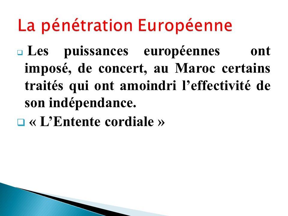 La pénétration Européenne