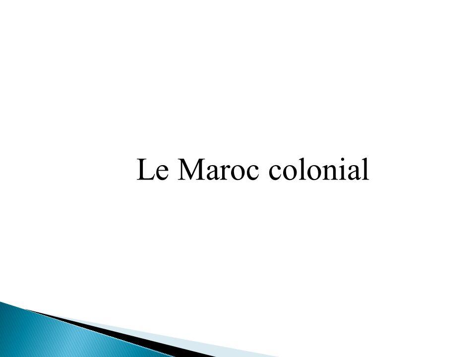 Le Maroc colonial